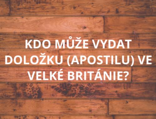 Kdo může vydat doložku (apostilu) ve Velké Británie?
